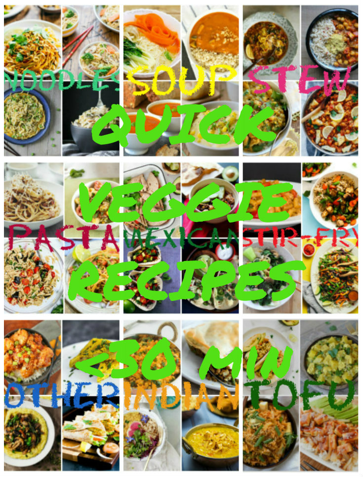 Collection of easy veggie recipes less than 30 min