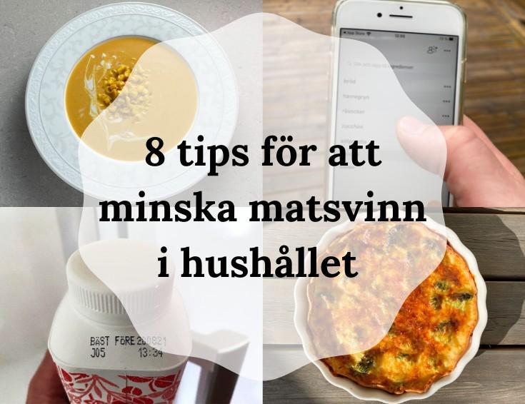 8 tips för att minska matsvinn i hushållet